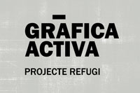 Gràfica Activa | Projecte Refugi